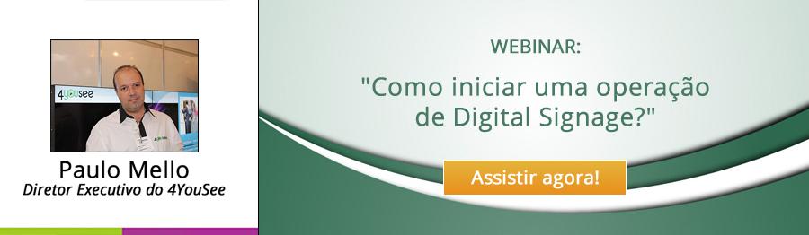 WEBINAR Como iniciar uma operação de Digital Signage?