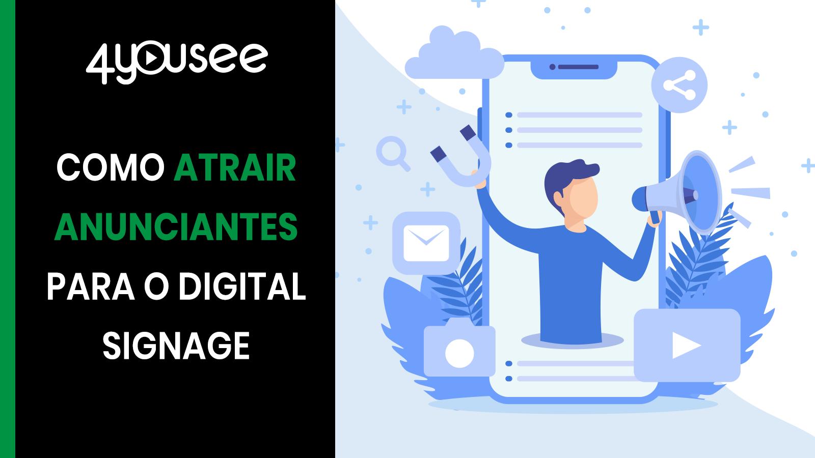 Como atrair anunciantes para o digital signage