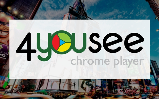 4YouSee Chrome player para Google Chrome