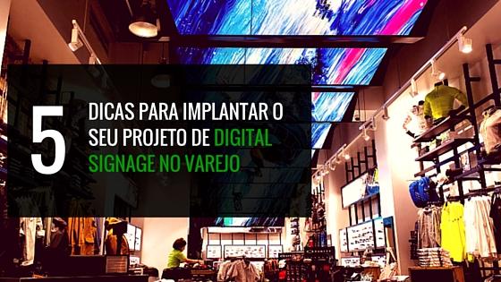 5 dicas para digital signage no varejo
