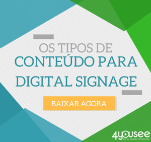 Baixe Grátis - E-book Tipos de Conteúdos para Digital Signage