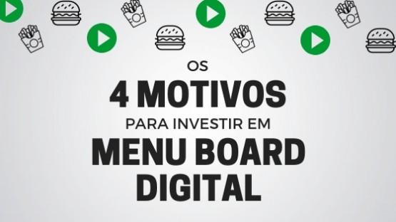 [Infográfico] 4 motivos para investir em menu board digital