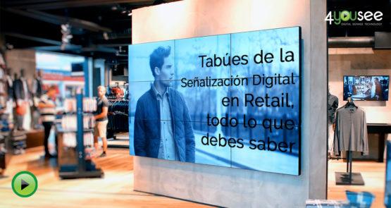 Tabúes de la Señalización Digital en Retail