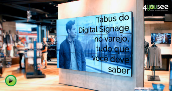 Tabus do Digital Signage no varejo