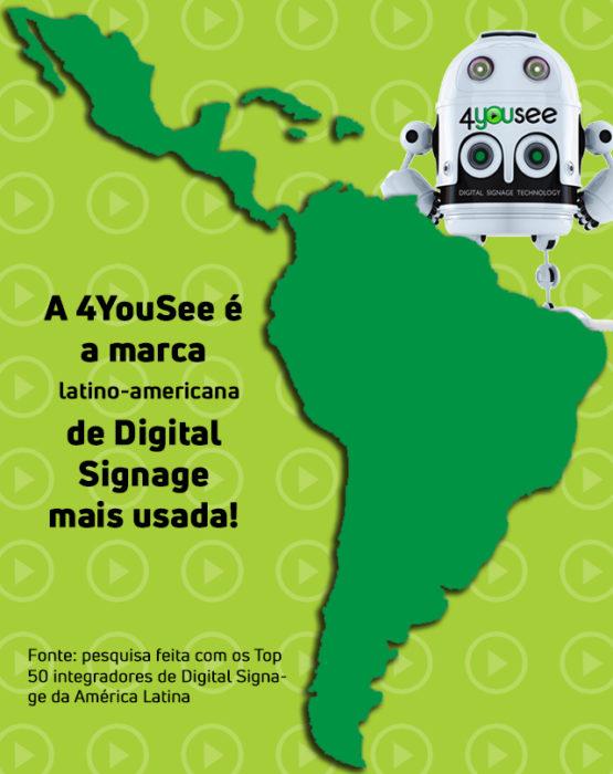 A marca latino-americana de Digital Signage mais usada!